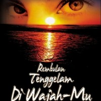 "My All Time Favorite Indonesian Book : ""Rembulan Tenggelam di WajahMu"""