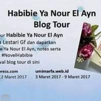 Blogtour : Habibie Ya Nour El Ain (Review + Pengumuman Giveaway)